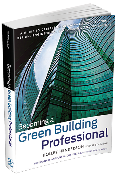 Holley Henderson's book, Becoming a Green Building Professional